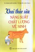 Khai Thác Sữa Năng Suất Chất Lượng Vệ Sinh