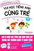 Vui Học Tiếng Anh Cùng Trẻ - Tập 1