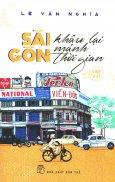 Sài Gòn Khâu Lại Mảnh Thời Gian