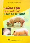 Giống Lợn Năng Suất Cao Kỹ Thuật Chăn Nuôi Hiệu Quả