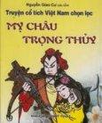Truyện cổ tích Việt Nam chọn lọc - Mỵ Châu - Trọng Thủy