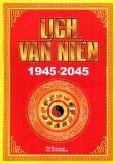 Lịch Vạn Niên 1945 - 2045