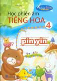 Bút Thông Minh - Học Phiên Âm Tiếng Hoa (Tập 4)