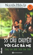 33 Câu Chuyện Với Các Bà Mẹ - Cùng Con Phát Triển Bản Thân