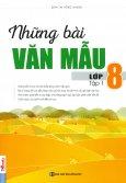 Những Bài Văn Mẫu Lớp 8 - Tập 1