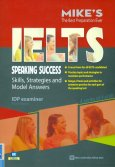 IELTS Speaking Success: Skills, Strategies And Model Answers