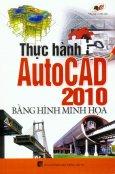 Thực Hành AutoCad 2010 Bằng Hình Minh Họa