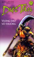 Diệt Tần - Vương Đạo Vô Thường (Tập 7)