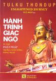 Hành Trình Giác Ngộ - Tu Tập Phật Pháp Trong Cuộc Sống Hằng Ngày