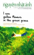 I See Yellow Flowers In The Green Grass