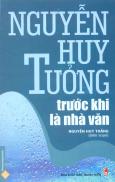 Nguyễn Huy Tưởng Trước Khi Là Nhà Văn