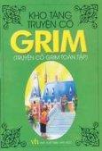 Kho tàng truyện cổ Grim (Truyện cổ Grim toàn tập)
