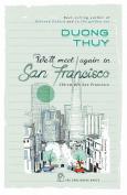 We'll Meet Again In San Francisco (Chờ Em Đến San Francisco)