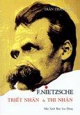 Friedrich Nietzsche Triết Nhân Và Thi Nhân