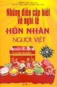 Những Điều Cần Biết Về Nghi Lễ Hôn Nhân Người Việt