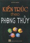 Kiến Trúc Theo Phong Thủy