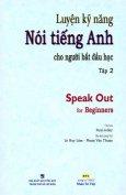 Luyện Kỹ Năng Nói Tiếng Anh Cho Người Bắt Đầu Học - Tập 2 (Dùng Kèm Đĩa MP3)