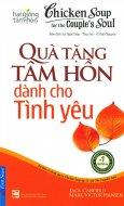 Chicken Soup 15 - Quà Tặng Tâm Hồn Dành Cho Tình Yêu (Tái Bản 2016)