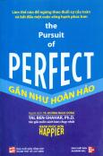 Gần Như Hoàn Hảo - The Prusuit Of Perfect