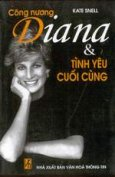 Công nương Diana & tình yêu cuối cùng
