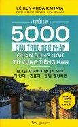 Tuyển Tập 5000 Cấu Trúc Ngữ Pháp - Quán Dụng Ngữ - Từ Vựng Tiếng Hàn