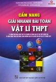 Cẩm Nang Giải Nhanh Bài Toán Vật Lí THPT