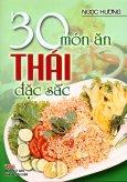 30 Món Ăn Thái Đặc Sắc