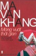 Ma Văn Kháng - Móng vuốt thời gian