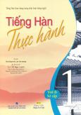 Tiếng Hàn Thực Hành 1 - Trình Độ Sơ Cấp (Kèm 1 CD)
