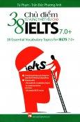38 Chủ Điểm Từ Vựng Thiết Yếu Cho Ielts 7.0+
