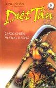 Diệt Tần - Cuộc Chiến Vương Tướng (Tập 8)