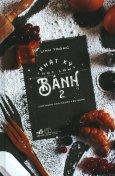 Nhật Ký Học Làm Bánh - Tập 2 (Tái Bản 2018)