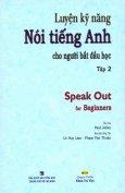 Luyện Kỹ Năng Nói Tiếng Anh Cho Người Bắt Đầu Học - Tập 2
