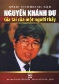 Nguyễn Khánh Dư - Gia Tài Của Một Người Thầy