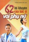 62 Lời Khuyên Của Bác Sĩ Với Phụ Nữ