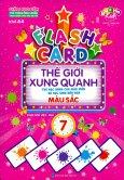 Flash Card Thế Giới Xung Quanh - Tập 7: Màu Sắc