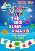 Flash Card Thế Giới Xung Quanh - Tập 6: Hình Khối