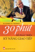 30 Phút Để Phát Triển Kỹ Năng Giao Tiếp