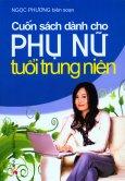 Cuốn Sách Dành Cho Phụ Nữ Tuổi Trung Niên