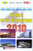 Giáo Trình CAD Trong Kiến Trúc - Tự Học Revit Structure 2010