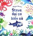 Steve, Đại Ca Biển Cả