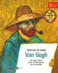 """Những Bộ Óc Vĩ Đại - Danh Họa """"Ấn Tượng"""" Van Gogh (Tái Bản 2018)"""