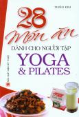 28 Món Ăn Dành Cho Người Tập Yoga Và Pilates