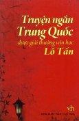 Truyện Ngắn Trung Quốc Được Giải Thưởng Văn Học