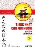 Tiếng Nhật Cho Mọi Người - Sơ Cấp 1: Bản Tiếng Nhật (Kèm 1 CD) (Bản Mới)