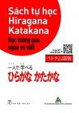 Sách Tự Học Hiragana Katakana - Học Thông Qua Nghe Và Viết