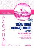 Tiếng Nhật Cho Mọi Người - Sơ Cấp 2: Hán Tự (Bản Tiếng Việt) (Bản Mới)