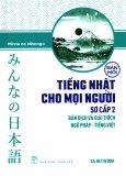 Tiếng Nhật Cho Mọi Người - Sơ Cấp 2: Bản Dịch Và Giải Thích Ngữ Pháp - Tiếng Việt (Bản Mới)