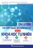 Ôn Luyện Thi THPT Quốc Gia Năm 2019 Bài Thi Khoa Học Tự Nhiên