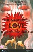 The Mastery Of Love - Bậc Thầy Của Tình Yêu